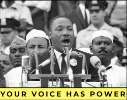 MLK: Your Voice Has Power